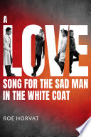 A Love Song For The Sad Man In The White Coat PDF