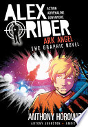 Ark Angel: An Alex Rider Graphic Novel