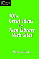 101 Great Ideas For Teen Library Web Sites