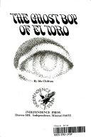 The Ghost Boy of El Toro Book PDF