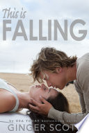 """""""This Is Falling"""" by Ginger Scott"""