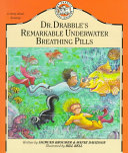 Dr. Drabble's Remarkable Underwater Breathing Pills