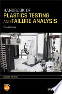 Handbook of Plastics Testing and Failure Analysis Book