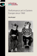 Performance art in Eastern Europe since 1960