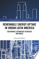 Renewable Energy Uptake in Urban Latin America Book