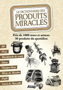 Pdf Le dictionnaire des produits miracles Telecharger