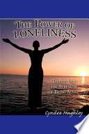 The Power Of Loneliness