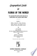 Geographical Guide To Floras Of The World Africa Australia North America South America And Islands Of The Atlantic Pacific And Indian Oceans By S F Blake And A C Atwood