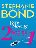Body Movers: 2 Bodies for the Price of 1