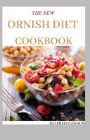 The New Ornish Diet Cookbook Book