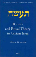 Rituals and Ritual Theory in Ancient Israel