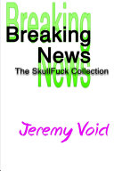 Breaking News: The SkullFuck Collection ebook