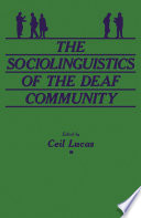 The Sociolinguistics of the Deaf Community