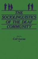 The Sociolinguistics of the Deaf Community Pdf/ePub eBook