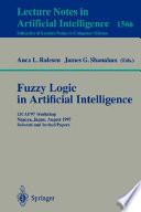 Fuzzy Logic in Artificial Intelligence: IJCAI'97 Workshop
