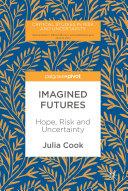 Imagined Futures