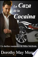 La Caza de La Cocaina