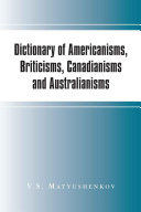 Pdf Dictionary of Americanisms, Briticisms, Canadianisms and Australianisms