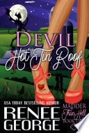 Devil On A Hot Tin Room