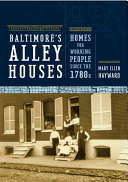 Baltimore s Alley Houses