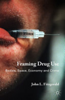 Framing Drug Use