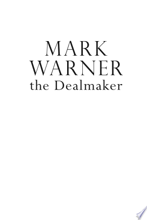 Free Download Mark Warner the Dealmaker PDF - Writers Club