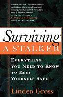 Surviving a Stalker