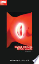 Revolt  She Said  Revolt Again