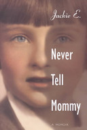 Never Tell Mommy Book