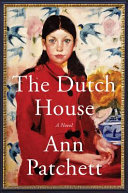 link to The Dutch house : a novel in the TCC library catalog