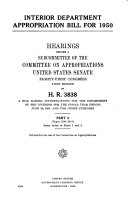 Interior Department Appropriation Bill for 1950  Hearings Before     81 1  on H R  3838