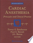 Cardiac Anesthesia  : Principles and Clinical Practice