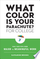 What Color Is Your Parachute  for College