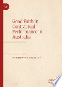 Good Faith in Contractual Performance in Australia