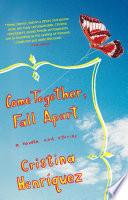 Come Together  Fall Apart Book PDF