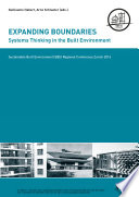 Expanding Boundaries: Systems Thinking in the Built Environment  : Sustainable Built Environment (SBE) Regional Conference Zurich 2016