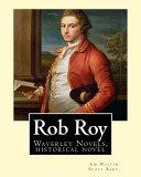Rob Roy The Waverley Novels By Sir Walter Scott Bart Historical Novels