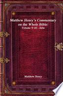 Matthew Henry S Commentary On The Whole Bible Volume V Iii John
