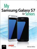 My Samsung Galaxy S7 for Seniors [Pdf/ePub] eBook