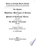 The Register Of Baptisms Marriages Burials Of The Parish Of Lustleigh Devon 1631 1837