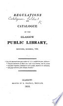 Regulations And Catalogue Of The Glasgow Public Library