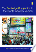 The Routledge Companion to the Contemporary Musical
