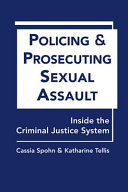 Policing and Prosecuting Sexual Assault