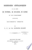 Recherches généalogiques sur les comtés de Ponthieu, de Boulogne, de Guines et pays circonvoisins
