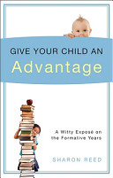 Read Online Give Your Child an Advantage For Free