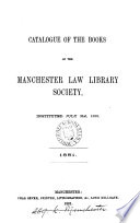 Catalogue Of The Books Of The Manchester Law Library Society