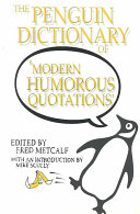 The Penguin Dictionary of Modern Humorous Quotations Book