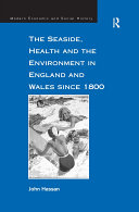 The Seaside, Health and the Environment in England and Wales since 1800 [Pdf/ePub] eBook