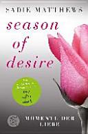 Season of Desire - Band 3
