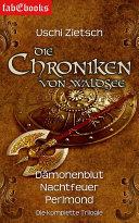 Die Chroniken von Waldsee 1-3: Dämonenblut, Nachtfeuer, Perlmond